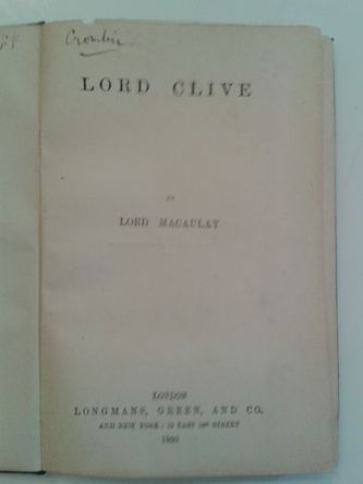 CLIVE. Macauley (Lord Thomas Babington)